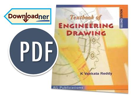 Textbook of Engineering Drawing Download PDF | Downloadner