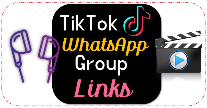 TikTok WhatsApp Groups Links